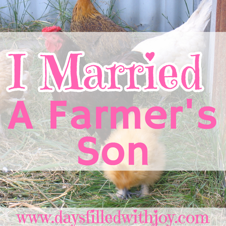 I Married a Farmer's Son....