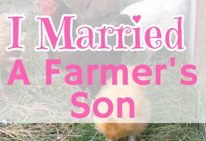 I Married a Farmer's Son….