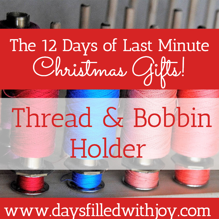 DIY Thread and Bobbin Holder Tutorial