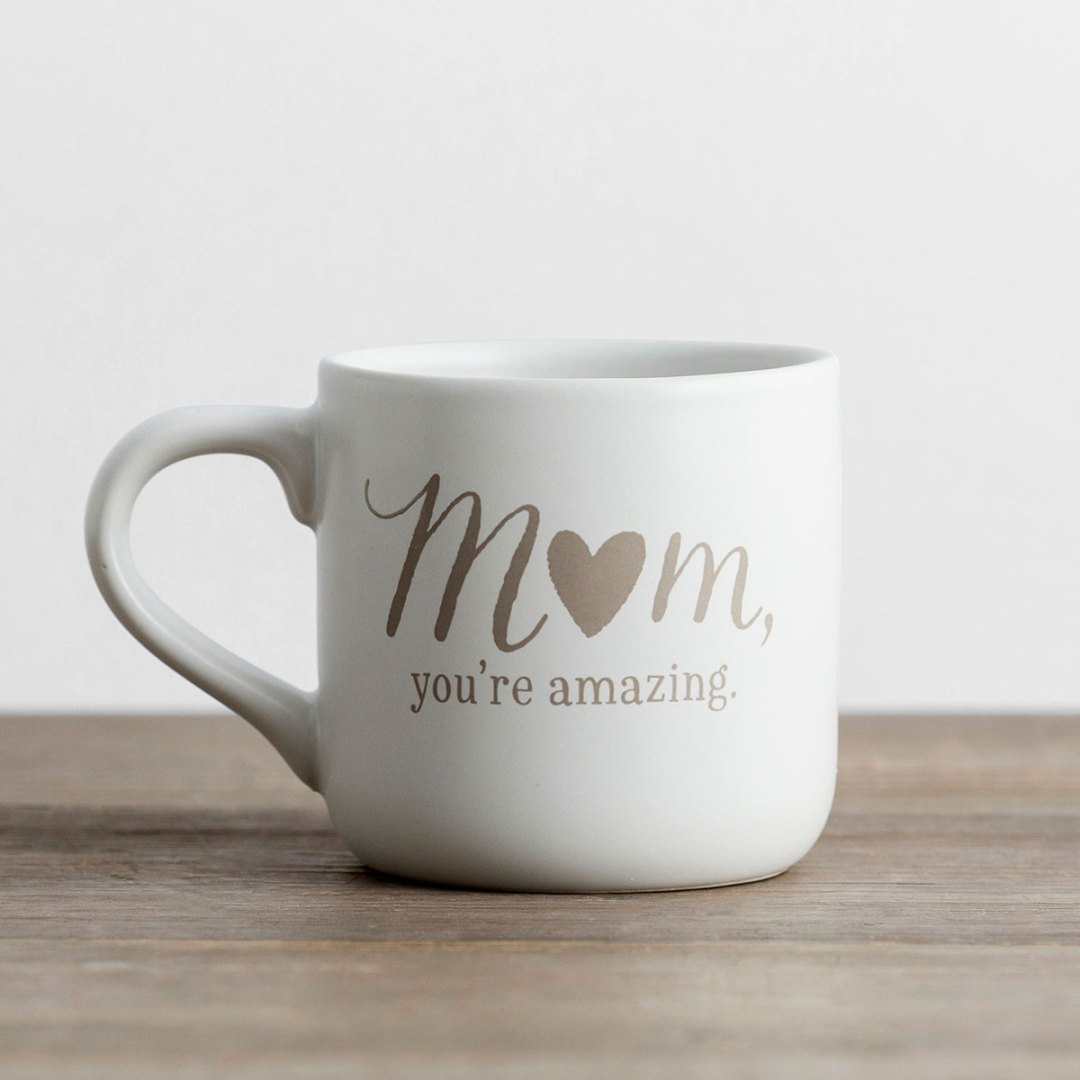 Mom, You're Amazing - Ceramic Mug