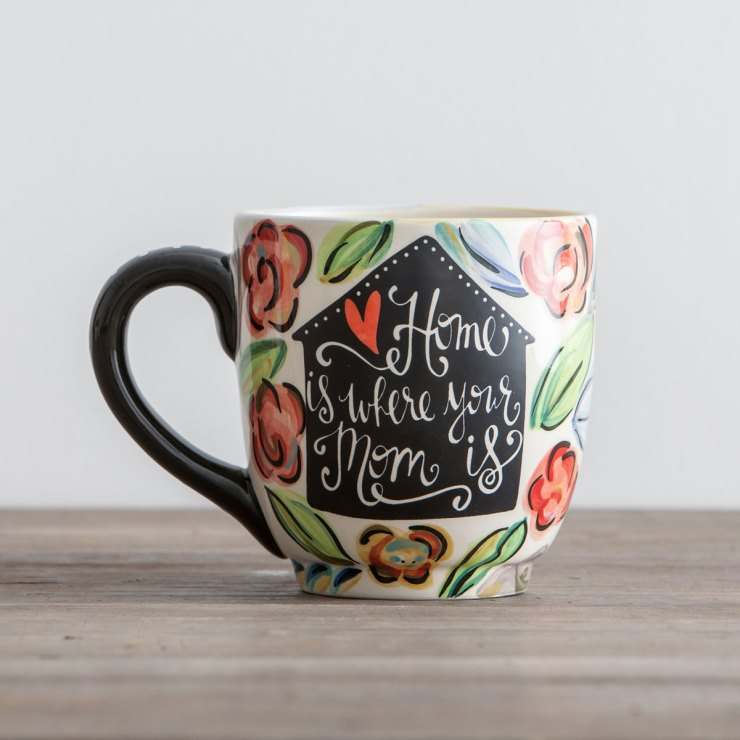 Home Is Where Your Mom Is - Jumbo Mug