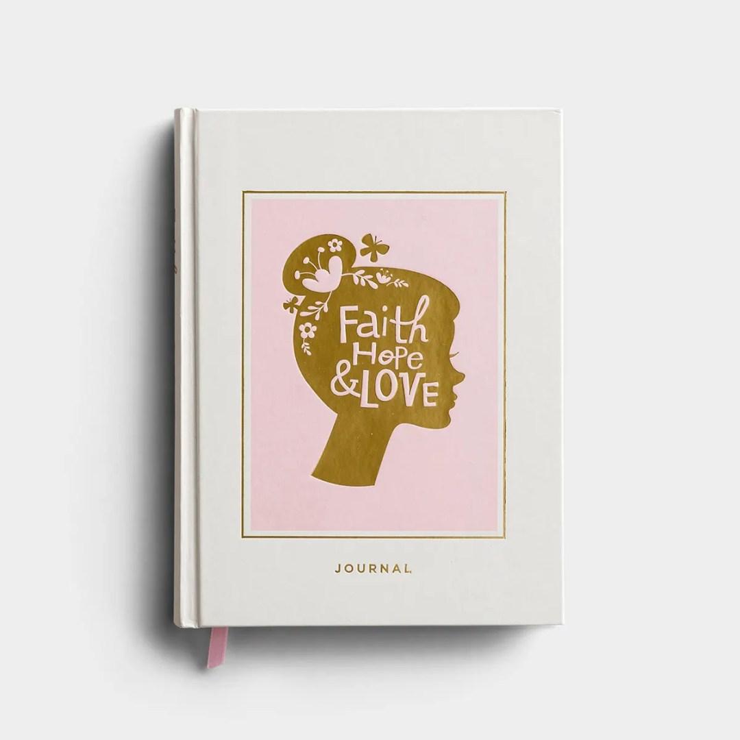 Faith, Hope & Love - Christian Journal
