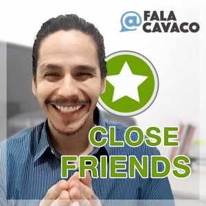 CloseFriends Day Trade & Swing Trade - FalaCavaco (