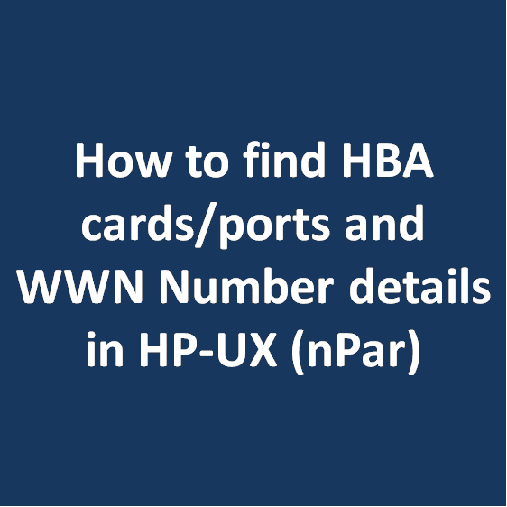 How to find HBA cards/ports and WWN Number details in HP-UX