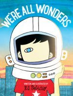 We're All Wonders book cover