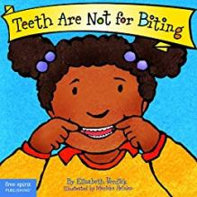 Teeth Are Not For Biting book cover