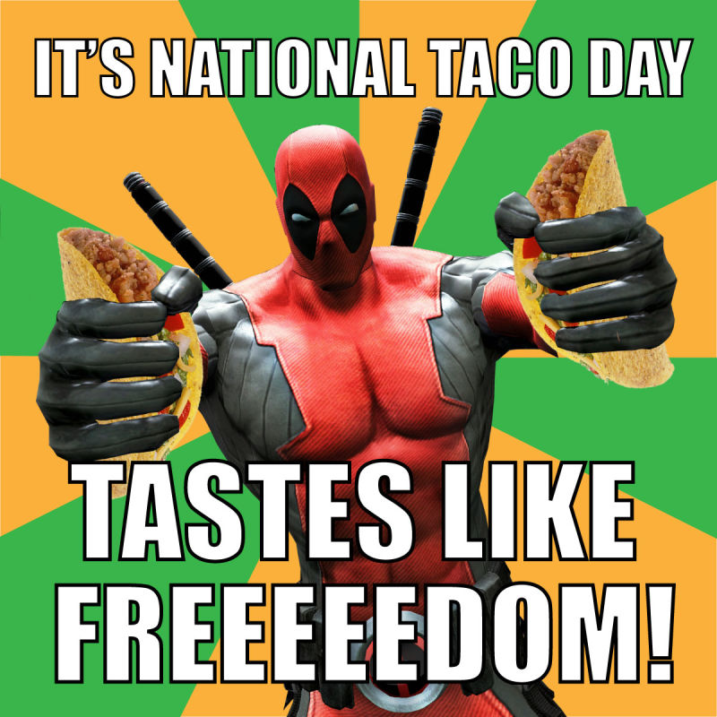 It's national Taco Day