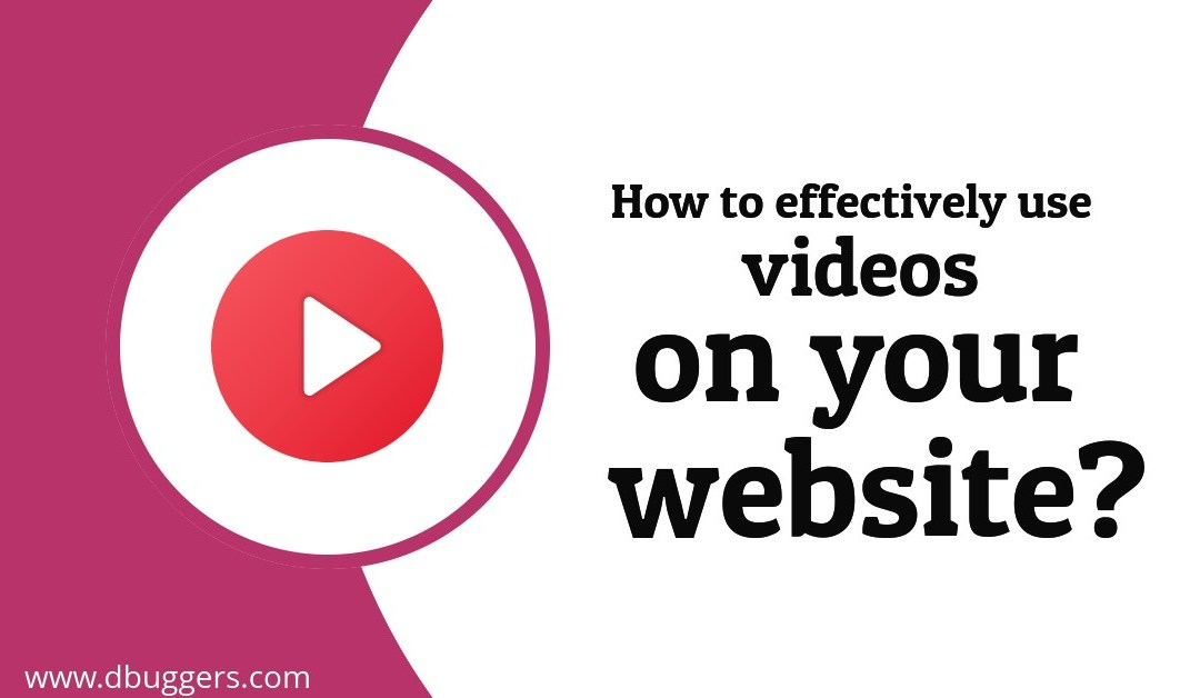 How to effectively use videos on your website?