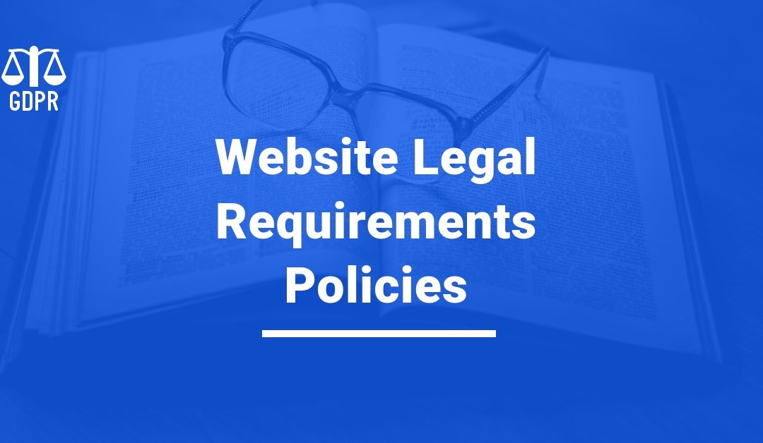 Website Legal Requirements Policies