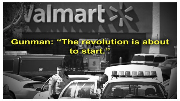 wal mart shooting the revolution is about to start