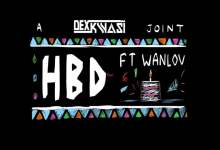 Photo of Dex Kwasi ft Wanlov – HBD (Produced By Kuvie & Juls)