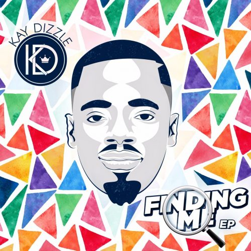 """Kay Dizzle 2 500x500 - Kay Dizzle finally steps out with """"Finding Me"""" EP - drops November 29th"""
