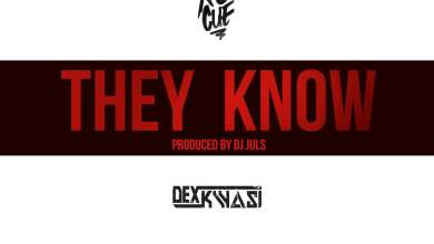 Photo of Ko-Jo Cue ft Dex Kwasi – They Know (Prod by Juls)