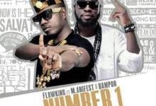 Photo of Flowking Stone ft Manifest & Dampoo – Number 1 (Prod. by Magnom)