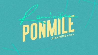 Photo of Reminisce – Ponmile (Aramide Remix)