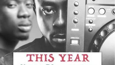 this year - Vision DJ ft Mr Eazi - This Year (Prod. by Oteebeatz)