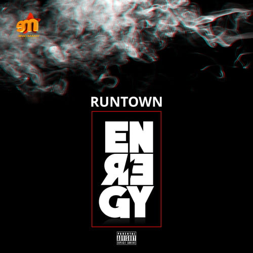 Runtown - Energy (Prod. by Del B)