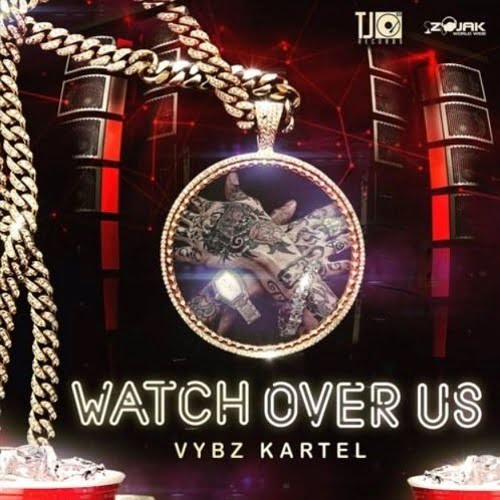 Vybz Kartel - Watch Over Us