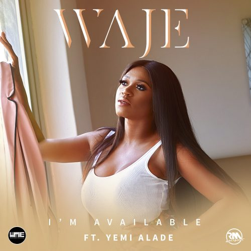 Waje Im Available ART 500x500 - Waje ft Yemi Alade - I'm Available (Prod. by Young D)