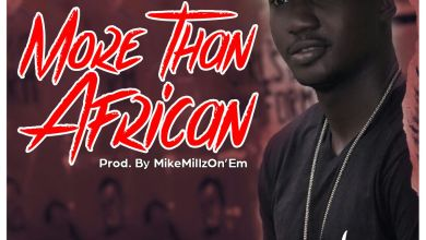 Photo of Frank P – More Than African (Prod.by MikeMillzOnEm)