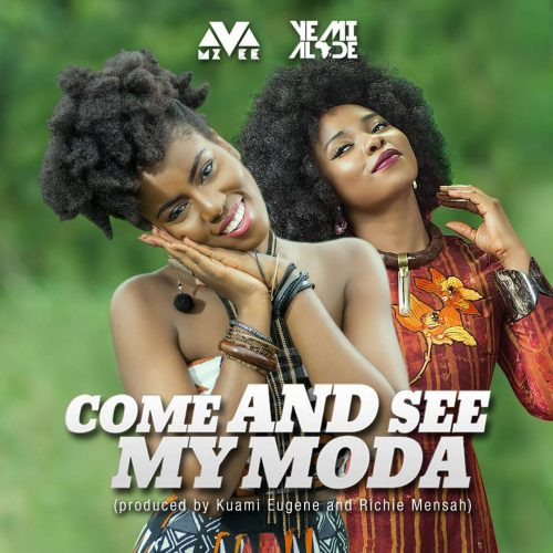 come and see my moda 500x500 - MzVee ft Yemi Alade - Come and See My Moda (Prod. by Kuami Eugene & Richie Mensah)