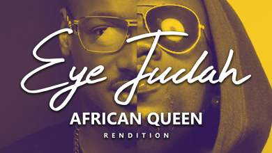 Photo of Eye Judah – African Queen (Rendition) (Prod. by SicnarfPro)