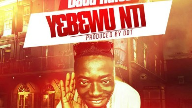 Photo of Dada Hafco – Yebewu Nti (Prod by DDT)