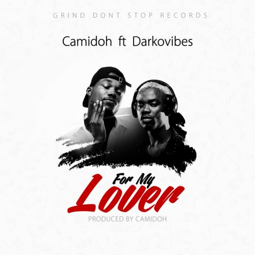 Camidoh For My Lover Cover Art 500x500 - Camidoh feat. DarkoVibes - For My Lover