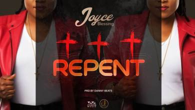 Photo of Joyce Blessing – Repent (Prod by Danny Beatz)