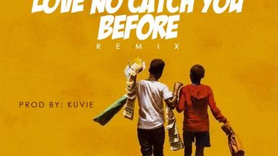 Photo of Lord Paper feat. Medikal – Love No Catch You Before (Remix) (Prod. by Kuvie)