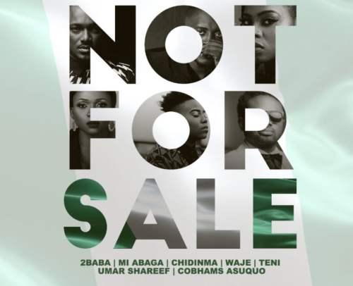 Not For Sale 500x406 - 2Baba x MI Abaga x Teni x Waje x Chidinma x Cobhams - Not For Sale (Prod By Cobhams Asuquo)