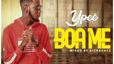 Photo of Ypee – Boa Me (Mixed By Sickbeatz)