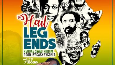 Photo of Abban – Hail Legends (Reggae Swag Riddim) (Prod. by CaskeysOnit)