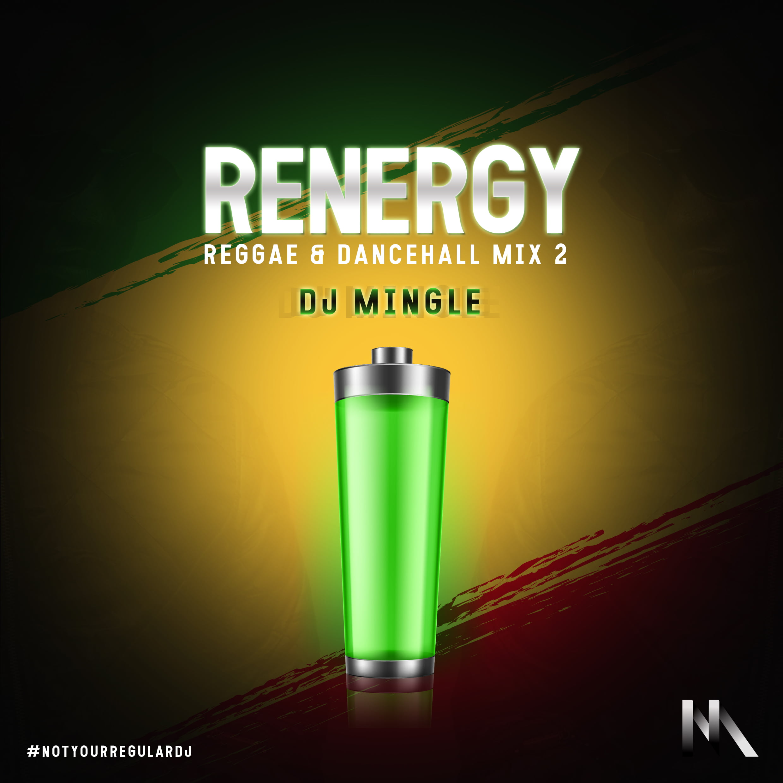 DJ Mingle – Energy (Reggae & Dancehall Mix 2) | DCLeakers
