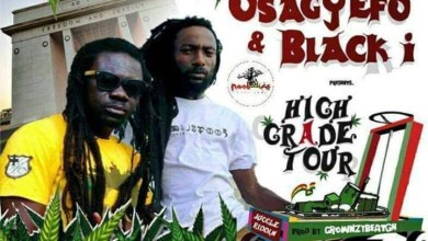 Photo of Osagyefo & Black-I – High Grade Tour (Prod. by Crownzy Beat)