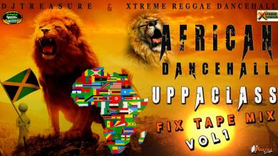 Photo of DJ Treasure – African Dancehall Fixtape (Volume 1)