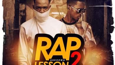 Rap Lesson2 - Koo Ntakra ft. Strongman - Rap Lesson 2 (Abrokwa)