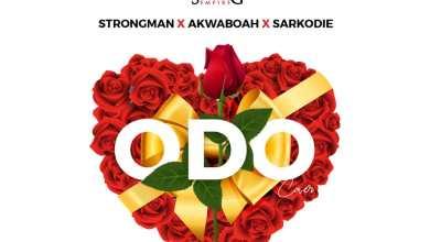 Strongman X Akwaboah X Sarkodie Odo artwork - Strongman x Akwaboah x Sarkodie - Odo (Cover)