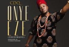 official artwork - CDQ - Onye Eze (Prod. by Vicebeatmaker)