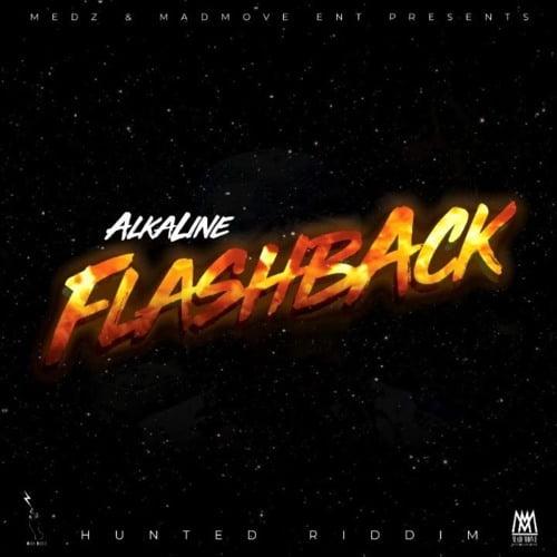 Alkaline flash - Alkaline - Flashback (Hunted Riddim)