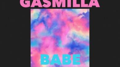 Photo of Gasmilla – Babe (Prod. by Basstrvpz)