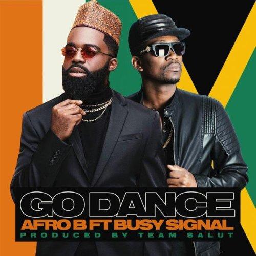 Go Dance 500x500 - Afro B ft. Busy Signal - Go Dance (Prod. by Team Salut)
