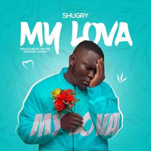 my lova 500x500 - Shugry - My Lova (Prod by J.wYse)