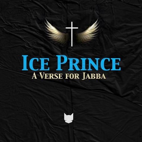 Ice prince a verse - Ice Prince - A Verse For Jabba