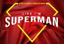 Photo of Vybz Kartel & Sikka Rhymes – Like I'm Superman