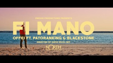 Photo of Offei ft Patoranking & Blackstone – Fi Mano (Official Video)