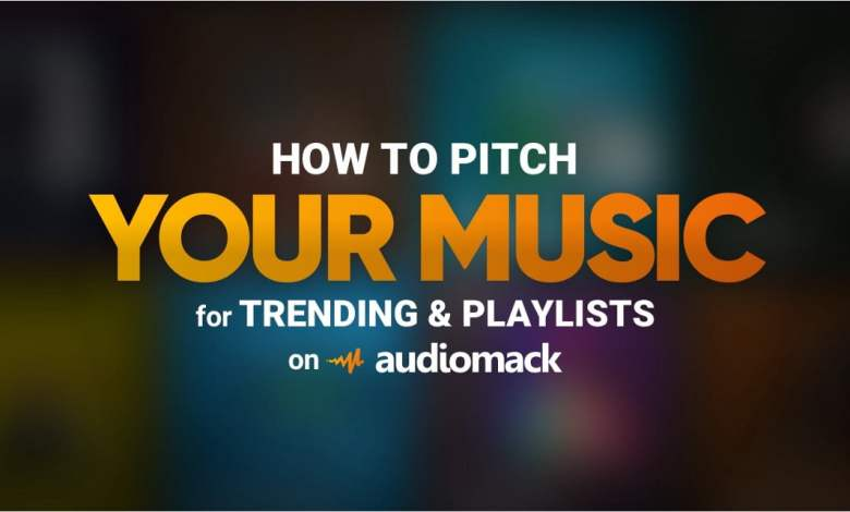 Photo of How to Pitch Your Music for Trending & Playlists On Audiomack