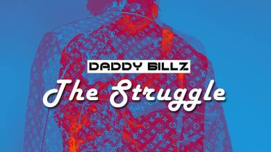 Photo of Daddy Billz – The Struggle (Prod. by Hydraulix)