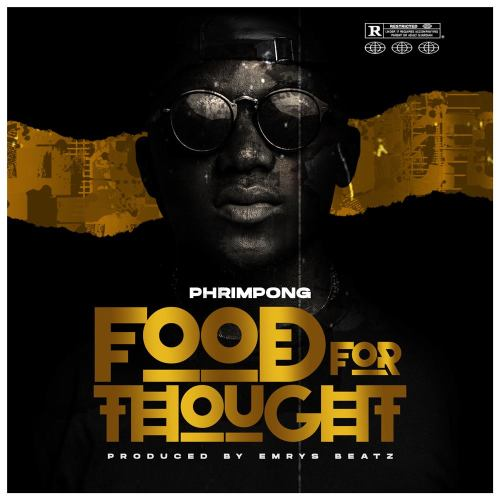 Phrimpong Food for Thought 500x500 - Phrimpong - Food for Thought (Prod. By Emrys Beatz)