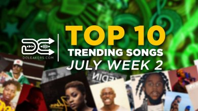 Photo of July Week 2: Top 10 Trending Songs